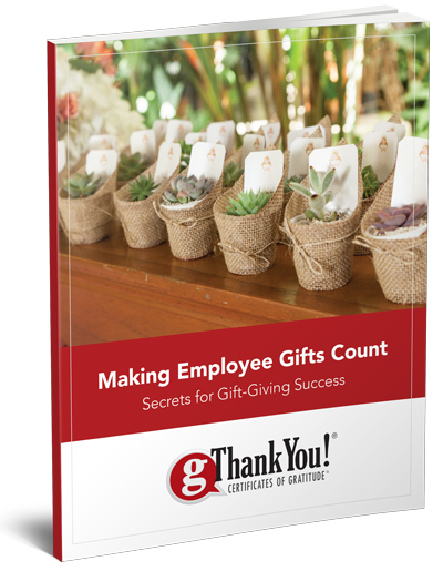 Download Free Ebook - Making Employee Gifts Count by gThankYou