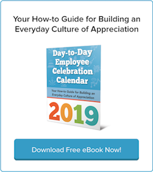 Download your FREE 'Day-to-Day Employee Appreciation Calendar' for 2019!